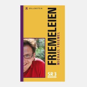 Michael Friemel: Friemeleien