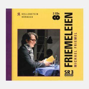 Michael Friemel - Friemeleien - Das Hörbuch