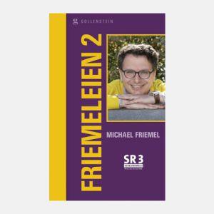 Michael Friemel - Friemeleien 2