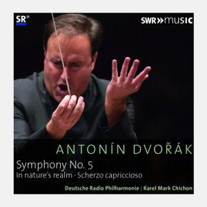 Antonín Dvořák - Sinfonie Nr. 5 op. 76, In der Natur op. 91, Scherzo capriccioso op. 66