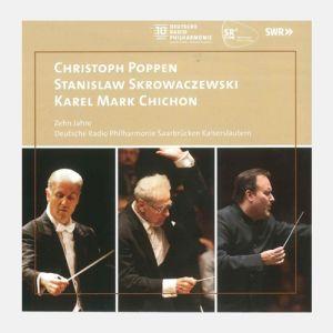Poppen, Skrowaczewski, Chichon - 10 Jahre DRP