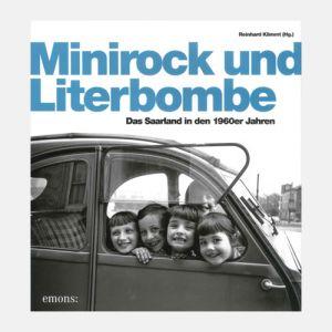 Reinhard Klimmt (Hg.) - Minirock und Literbombe