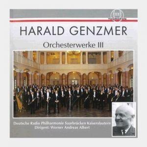 Harald Genzmer - Orchesterwerke III